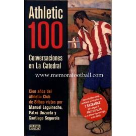 Athletic 100 Coversaciones en la Catedral, 1998