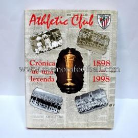 ATHLETIC CLUB Crónica de una leyenda 1898-1998