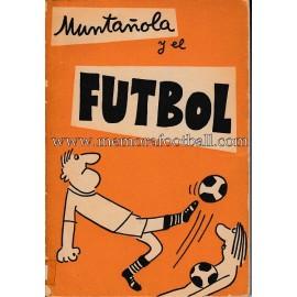 """""""Muntañola y el fútbol"""" 1973"""