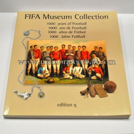 FIFA Museum Collection - 1000 years of football -​ 1000 años de Fútbol