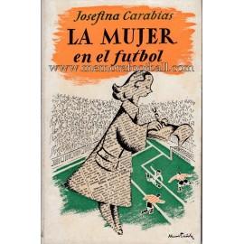 LA MUJER EN EL FÚTBOL (1950)