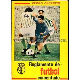 Reglamento del Fútbol, 1973 por Pedro Escartín