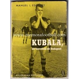 Libro: KUBALA, un barceloní de Budapest (1962)