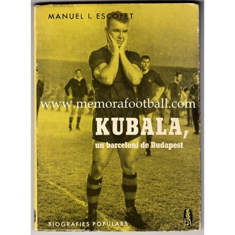 KUBALA, un barceloní de Budapest (1962)
