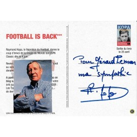 """RAYMOND KOPA"" Real Madrid Signed and dedicated postcard"