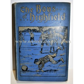 "Book: ""THE BOYS OF HIGHFIELD"" (Early 1900s)"