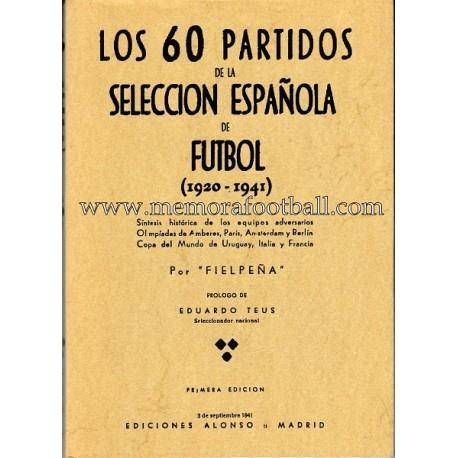 Los 60 partidos de la Selección Española de Fútbol (1920-1941)