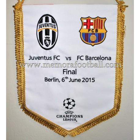 Banderín Oficial Final UEFA Champions League 2015 Juventus FC vs FC Barcelona