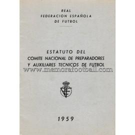 Estatuto del Comité Nacional de Preparadores y auxiliares técnicos de fútbol, 1959