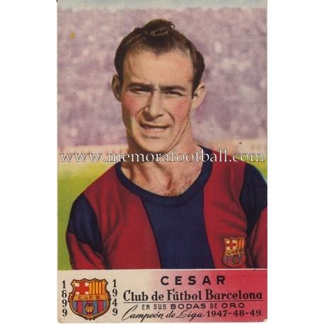 "Tajeta postal de ""CÉSAR"" CF Barcelona campeón de liga 1947-48-49"