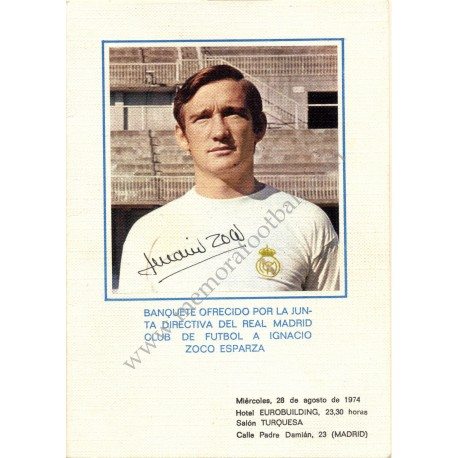 Real Madrid CF - IGNACIO ZOCO Dinner tribute 28-08-1974