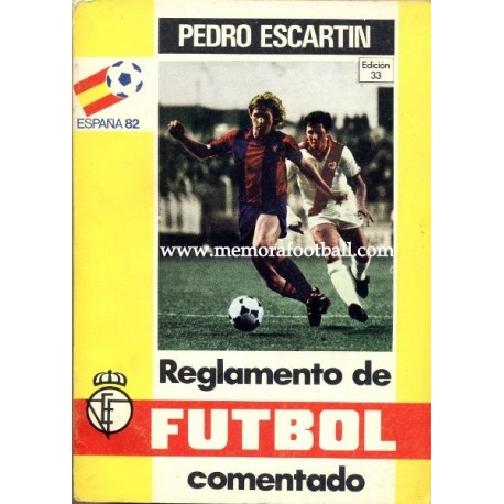 Rules of Football 1981 by Pedro Escartín