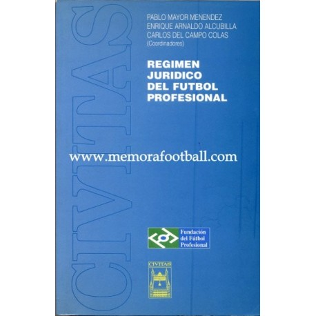 Régimen jurídico del Fútbol Profesional. 1997
