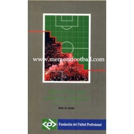 ¿Quien hizo más contra la violencia en el fútbol? 1995
