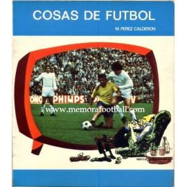 """""""Cosas de Fútbol"""" 1975"""
