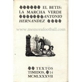 """""""El Betis: la mancha verde"""" 1987"""