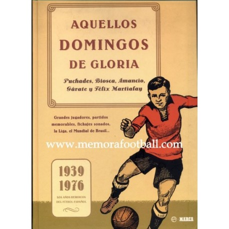 """Aquellos domingos de gloria"" 2002"