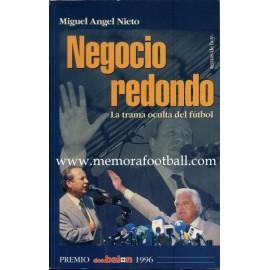 """""""Negocio redondo"""" La trama oculta del fútbol, 1996"""