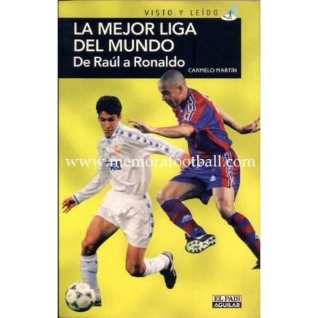 """""""La mejor liga del mundo"""" De Raúl a Ronaldo. 1997"""