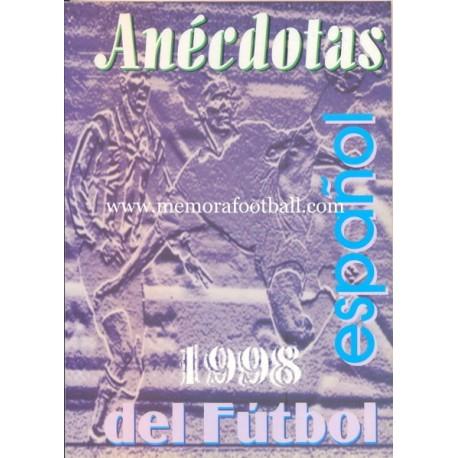 ANÉCDOTAS DEL FÚTBOL ESPAÑOL, 1998