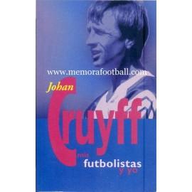 Libro: JOHAN CRUYFF mis Futbolistas y Yo, 1997