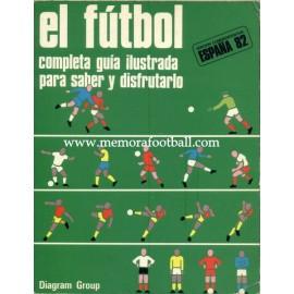 EL FÚTBOL completa guía para saber y disfrutarlo, 1977
