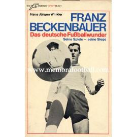 """""""Franz Beckenbauer """" 1969 Das deutsche Fussballwunder"""