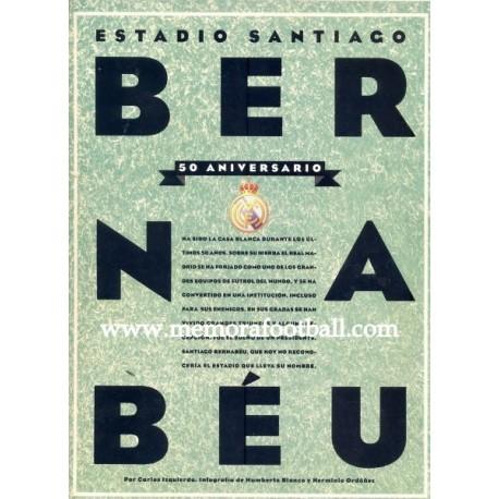 Santiago Bernabeu Stadium 50th anniversary