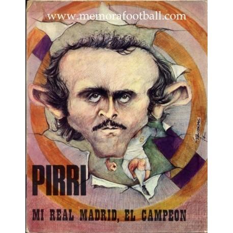 PIRRI Mi Real Madrid, El Campeón (1976)