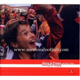 """Alegría de Primera"" Sporting de Gijón 2007-08"