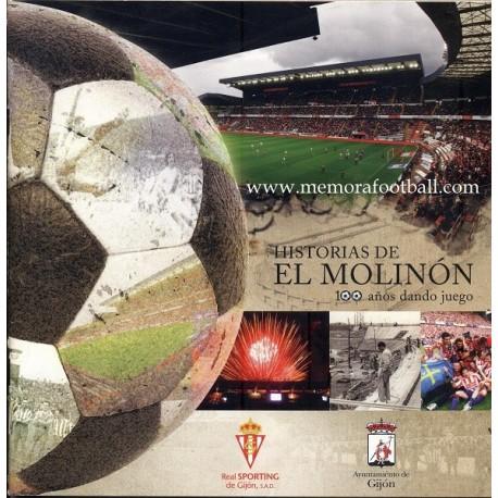 Historias de El Molinón, 100 años dando juego (2008)