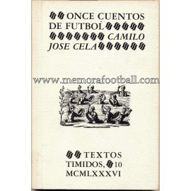 """""""Once cuentos de Fútbol"""" Camilo José Cela, 1986"""