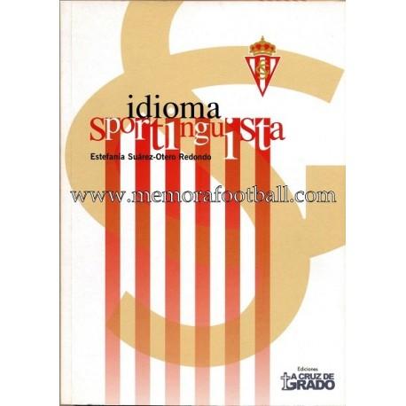 Idioma Sportinguista, 2008