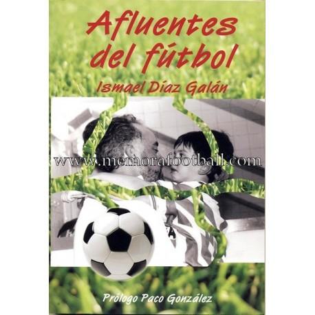 AFLUENTES DEL FUTBOL, 2006