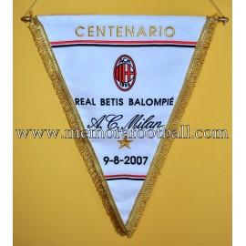 Banderín Real Betis vs AC Milan 08-08-2007 Centenario