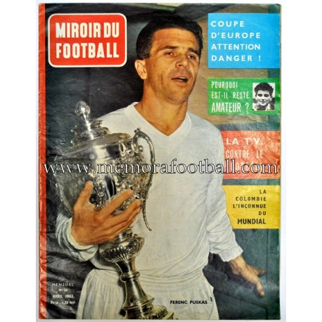 """MIROIR DU FOOTBALL"" Abril 1962 Ferenc Puskas"