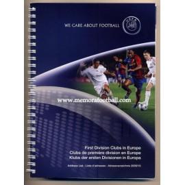 UEFA Clubes de 1ª División de Europa 2009/2010, Informe oficial