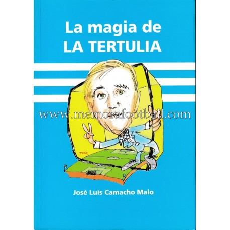 """""""LA MAGIA DE LA TERTULIA"""" (Real Club Recreativo de Huelva) 2006"""