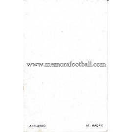 """""""ADELARDO"""" Atlético de Madrid 1960s foto-tarjeta"""