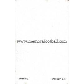 """ROBERTO"" Valencia CF 1960s foto-tarjeta"