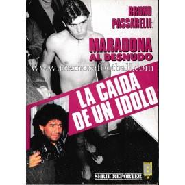 """""""La caída de un ídolo"""" Maradona al desnudo (1991)"""