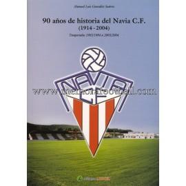 90 años de historia del Navia C.F. 1914-2004