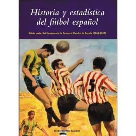 Historia y estadística del fútbol español. Quinta parte  (2006)