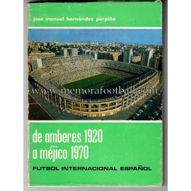 """De Amberes 1920 a Méjico 1970"""