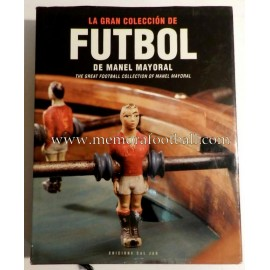 """""""The Great Football Collection of Manel Mayoral"""" (2002)"""