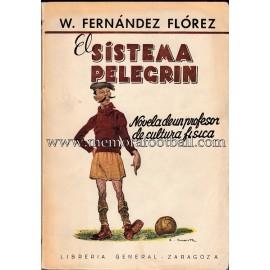 """EL SISTEMA PELEGRÍN"" Wenceslao Fernández Flores (1949)"