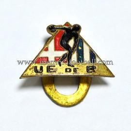 Antigua insignia de la EU de Blanes (España) 1970s