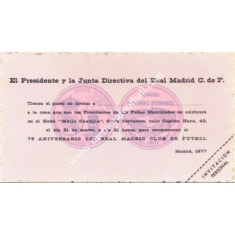 Real Madrid CF 75th anniversary 1977. Invitation dinner