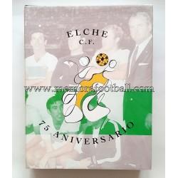 Elche C.F. 75 Aniversario...