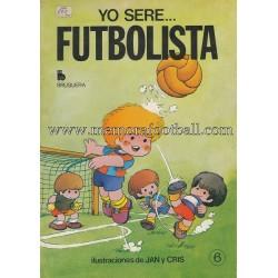 YO SERÉ...FUTBOLISTA (1979)